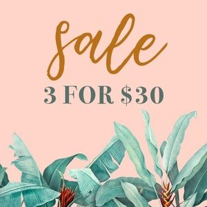 SALE | 3 for $30 all items under $25